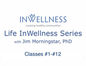 Life InWellness Series Classes 1-12