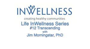 Life InWellness Series Class 12 Transcending